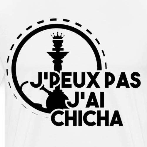 J'PEUX PAS J'AI CHICHA BLACK FULL - T-shirt Premium Homme
