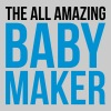 Amazing Baby Maker Funny Quote - Mannen Premium T-shirt
