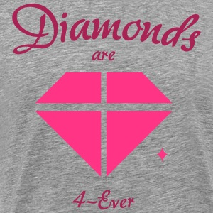 Les diamants sont 4-Ever - T-shirt Premium Homme