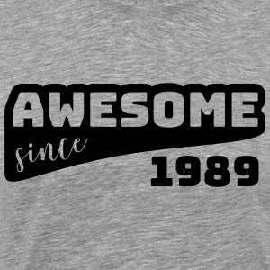 Awesome since 1989 / Birthday-Shirt - Men's Premium T-Shirt