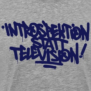 Introspection instead Television - Men's Premium T-Shirt
