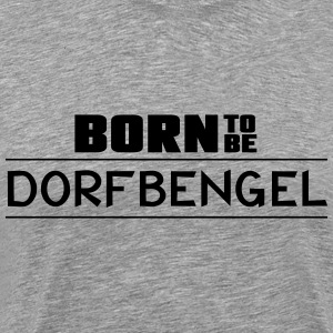 born_to_be - Mannen Premium T-shirt