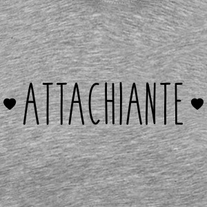 Attachiante - T-shirt Premium Homme