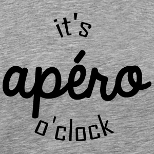 It's apéro o clock - T-shirt Premium Homme