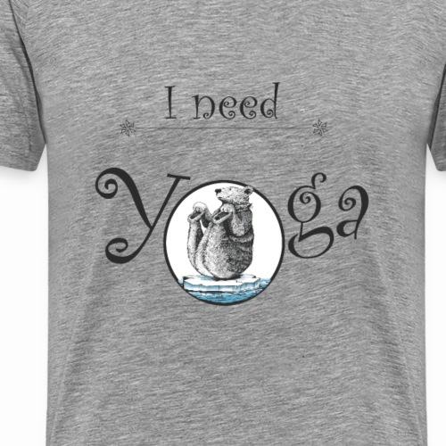 i need yoga - T-shirt Premium Homme