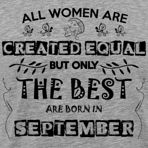 Woman Birthday September - Men's Premium T-Shirt