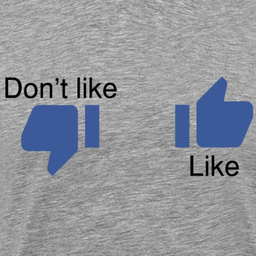 Like o don't like - T-shirt Premium Homme