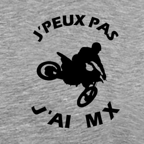 J'PEUX PAS J'AI MX - T-shirt Premium Homme