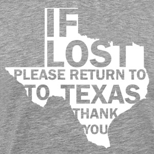If lost Texas - Mannen Premium T-shirt
