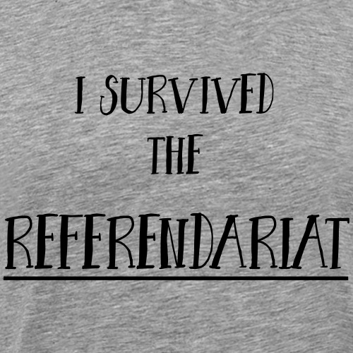 I survived the Referendariat - Männer Premium T-Shirt