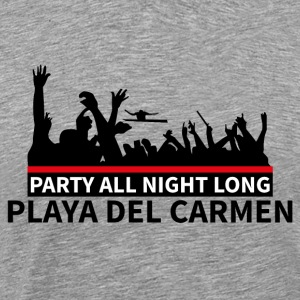 PLAYA DEL CARMEN - Party - Mannen Premium T-shirt