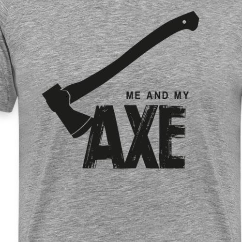 Me And My Axe - Premium-T-shirt herr