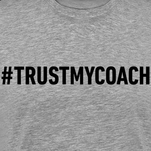 trustmycoach black - Männer Premium T-Shirt