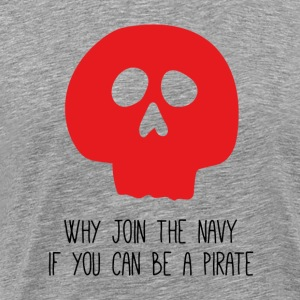 WHY JOIN THE NAVY - Männer Premium T-Shirt