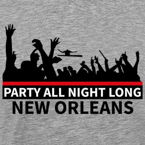 NEW ORLEANS - Party All Night Long - Mannen Premium T-shirt
