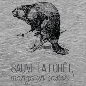 Saves the forest, eat a beaver! - Men's Premium T-Shirt