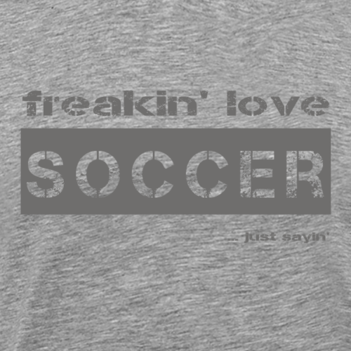 love SOCCER - dark T-Shirt - Männer Premium T-Shirt