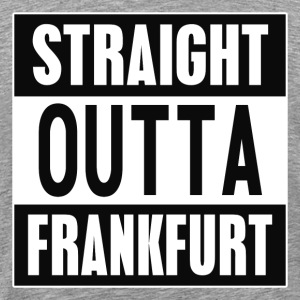 Straight outta Frankfurt - Men's Premium T-Shirt