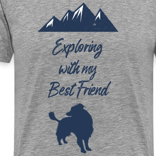 exploring with my best friend - Männer Premium T-Shirt