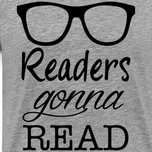 readersgonnaread - Men's Premium T-Shirt