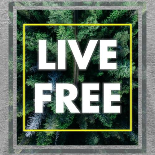 Live Free - Männer Premium T-Shirt