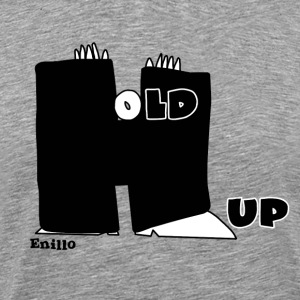Enillo Hold Up Graphics & Typographie - T-shirt Premium Homme
