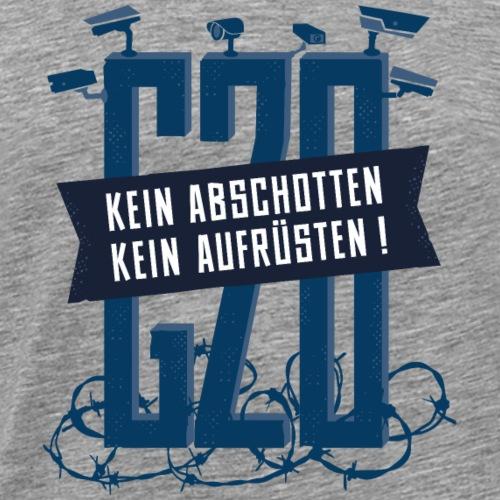 Kein Abschotten Kein G20 in Hamburg - Männer Premium T-Shirt