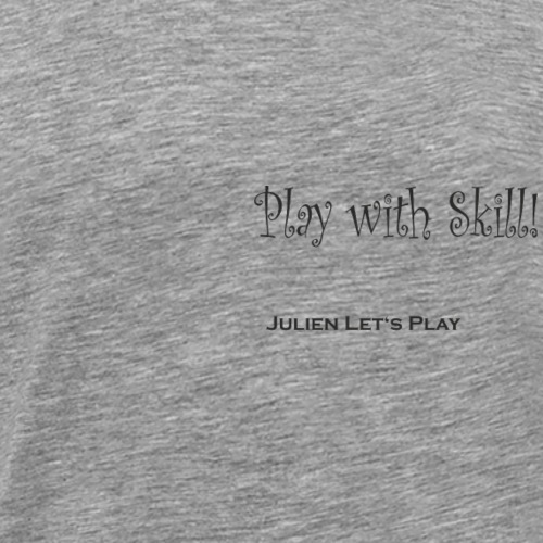Play With Skill - Männer Premium T-Shirt