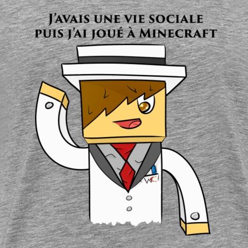 J'avais une vie... - T-shirt Premium Homme