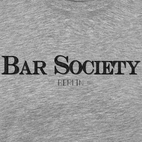 Bar Society Berlin Schwarz - Männer Premium T-Shirt