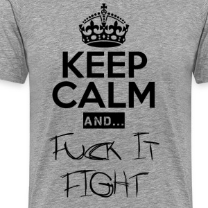 Keep Calm and ... Faen Fight - Premium T-skjorte for menn
