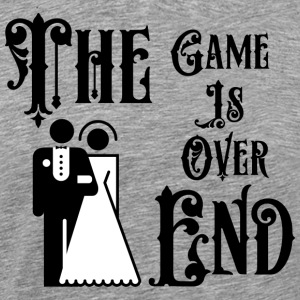 Just Married The Game is over het einde - Mannen Premium T-shirt