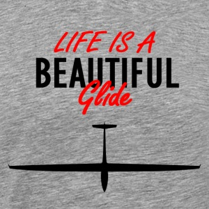 Life is a beautiful glide - Men's Premium T-Shirt