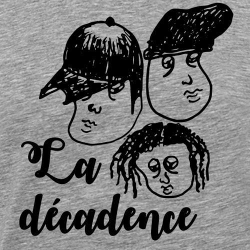 La Décadence - T-shirt Premium Homme