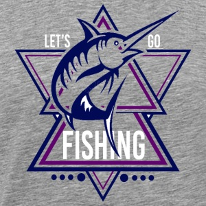 Lets go Fishing - We love Fishing !! - Men's Premium T-Shirt