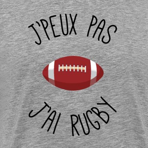 je peux pas j'ai rugby - T-shirt Premium Homme