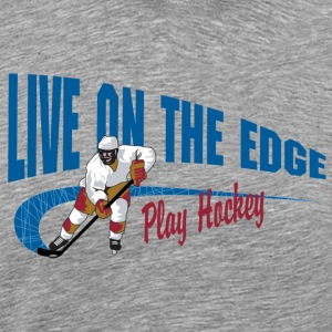Jouer Hockey Live On The Edge - T-shirt Premium Homme