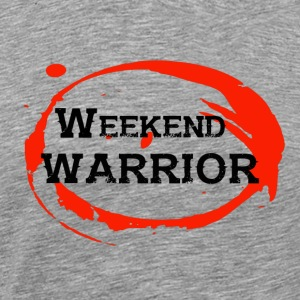 Shirt Weekend Warrior Weekend Party - Men's Premium T-Shirt