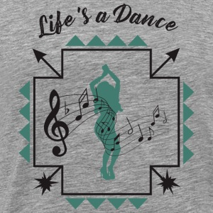 Life is a dance - Men's Premium T-Shirt
