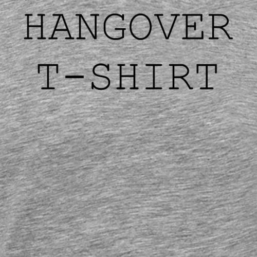 hangover tshirt - Männer Premium T-Shirt