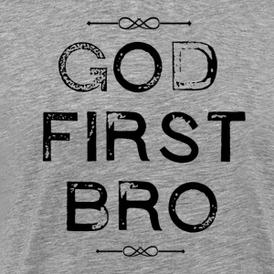 Gud - First - Bro - Premium T-skjorte for menn