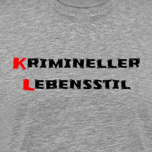 Krimineller Lebensstil - Männer Premium T-Shirt