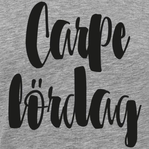 Carpe lördag - Premium-T-shirt herr