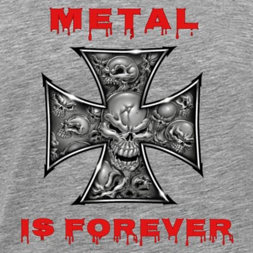 Metal is Forever - Männer Premium T-Shirt