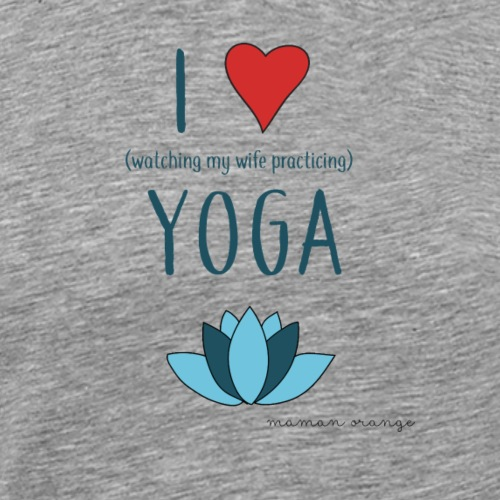 I love yoga (ou pas) - T-shirt Premium Homme