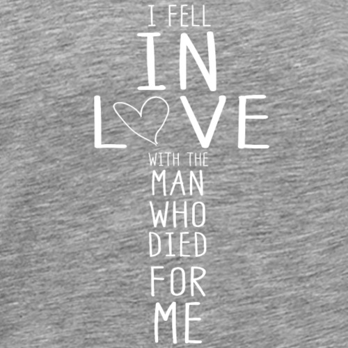 I fell in Love christliches christen Geschenk - Männer Premium T-Shirt
