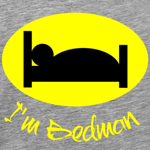 i m bedman - Männer Premium T-Shirt