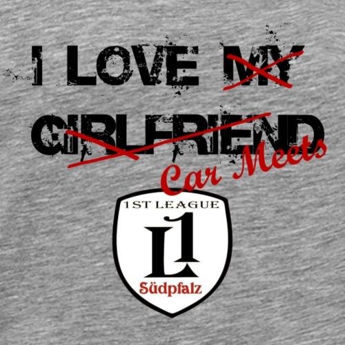 I love my grilfriend - Männer Premium T-Shirt