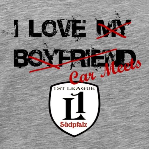 I love my boyfriend - Männer Premium T-Shirt