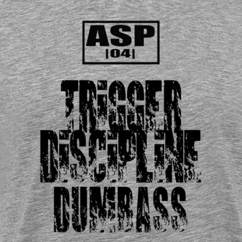 Trigger Discipline - T-shirt Premium Homme